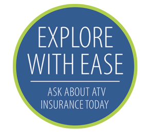 Ask about ATV insurance today.