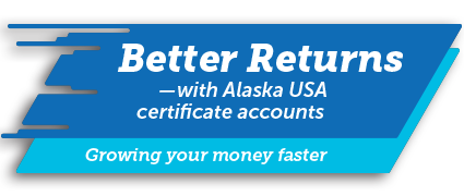 with Alaska USA certifcate accounts